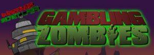 Zombie Gambling